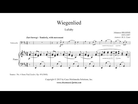Brahms : Wiegenlied, Op. 49, No. 4 - Lullaby - Cello