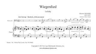 Brahms : Wiegenlied, Op. 49, No. 4 - Lullaby - Cello