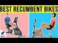 10 Best Recumbent Bikes 2019