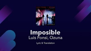 Luis Fonsi, Ozuna - Imposible Lyrics English and Spanish - Impossible Translation / Meaning