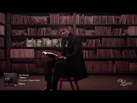 YFN Lucci – HIStory ft. Bigga Rankin [Official Audio]