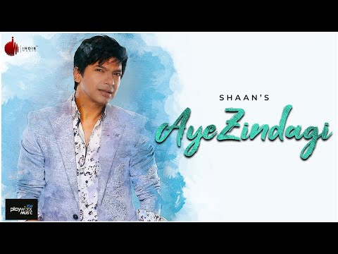 Aye Zindagi Official Video - Shaan | Ft. Sidhant | Indie Music Label | Sony Music India