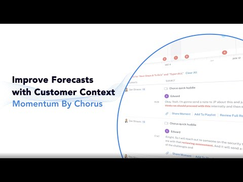Momentum by Chorus - Use Customer Context to Forecast More Accurately