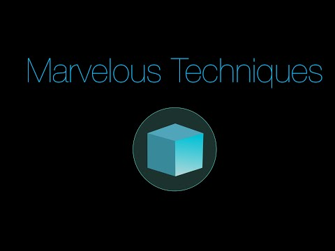 Marvelous Techniques - Workflow Tutorial