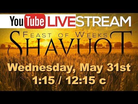 Beth Shalom Messianic Congregation Live - Shavuot 2017