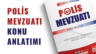 POLİS MEVZUATI KONU ANLATIMLI - misyon koruma sınavı, komiser yardımcılığı, güncel, mevzuat