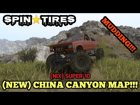 Spintires: China Canyon - (Nix) Super-10 - Exploring New Mudding Area!!! |