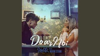Doar Noi (feat. Mark Stam)