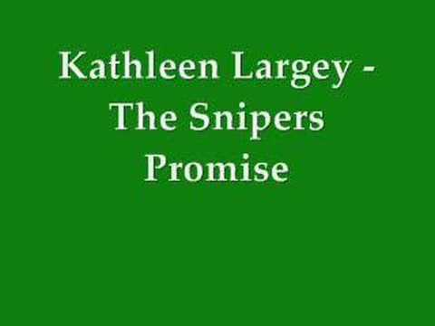 Kathleen Largey - Snipers Promise