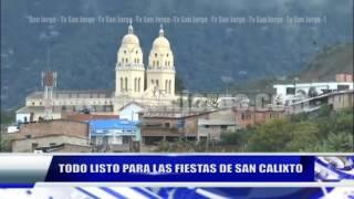 TODO LISTO PARA LAS FIESTAS DE SAN CALIXTO