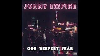 Jonny Empire - Our Deepest Fear (Prod by Bluestaeb)