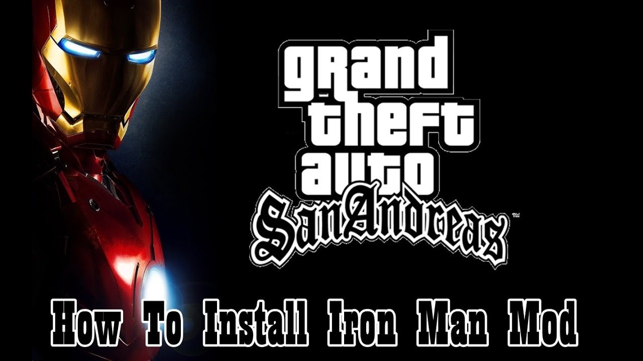 HOW TO DOWNLOAD & INSTALL IRON MAN MOD IN GTA SA