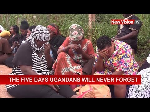 The Five Days Ugandans Will Never Forget