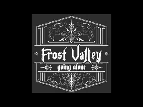 The Fire - Frost Valley