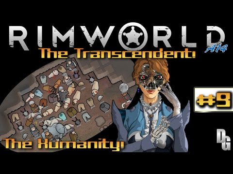 Rimworld Alpha 14  •The Transcendent• - Episode 9 ► A Whole Lot of Crazy! (1440p)