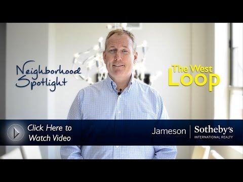 Neighborhood Spotlight: The West Loop of Chicago by Jameson Sotheby