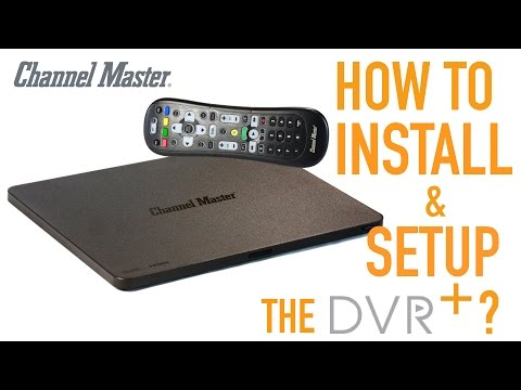 Channel Master DVR+ | Installation And Set Up Walkthrough