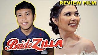Review Film BRIDEZILLA (2019) - Film Drama Indonesia Ala Ala Thailand