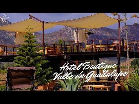 HOTEL BOUTIQUE VALLE DE GUADALUPE | DCHIC TV TRAVEL