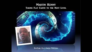 Sage of Quay™ Radio - Martin Kenny - Taking Flat Earth to the Next Level (Oct 2018)