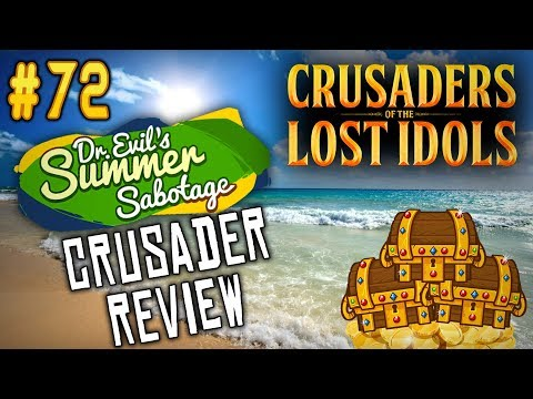 CRUSADER REVIEW! - [COTLI] Dr. Evil's Summer Sabotage Campaign Ep. 72 (Let's Play/Gameplay)