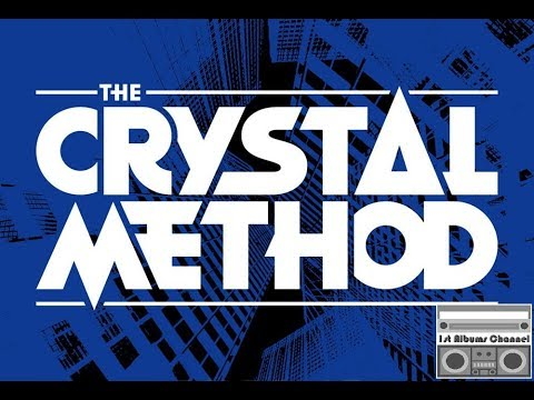 The Crystal Method - Greatest Hits Vol.3 of 3 [Unofficial]