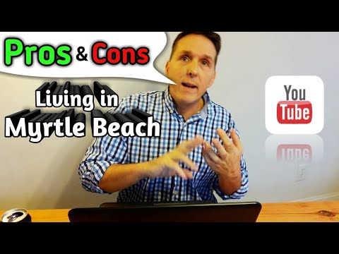 Pros And Cons Of Living In Myrtle Beach