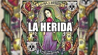Los Estrambóticos - La Herida (Reprise)