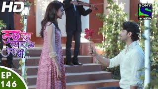 Kuch Rang Pyar Ke Aise Bhi - कुछ रंग प्यार के ऐसे भी - Episode 146 - 20th September, 2016