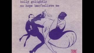 Holly Golightly - No Hope Bar