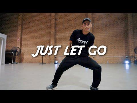 Chris Brown & Joyner Lucas - Just Let Go | JEFFERY HU CHOREOGRAPHY