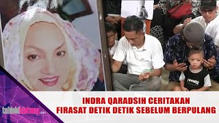 Download Video Firasat Indra Qadarsih Sebelum Ibundanya Meninggal Dunia MP3 3GP MP4