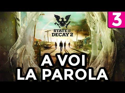 A VOI LA PAROLA [#3] STATE OF DECAY 2 Gameplay ITA