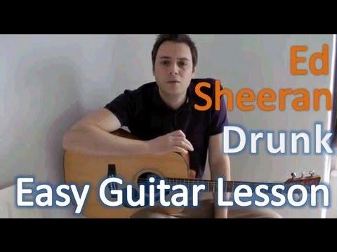 Ed Sheeran - Drunk - Acoustic Guitar Lesson - Easy to Medium Guitar Lesson