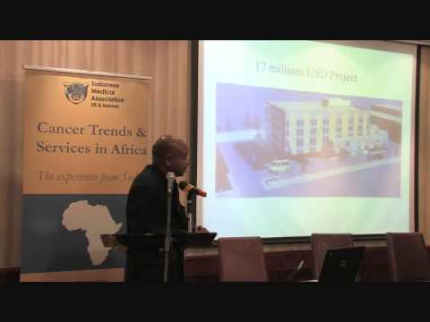 Cancer Trends and Services in Africa: Sudan Experience. SMA Ireland