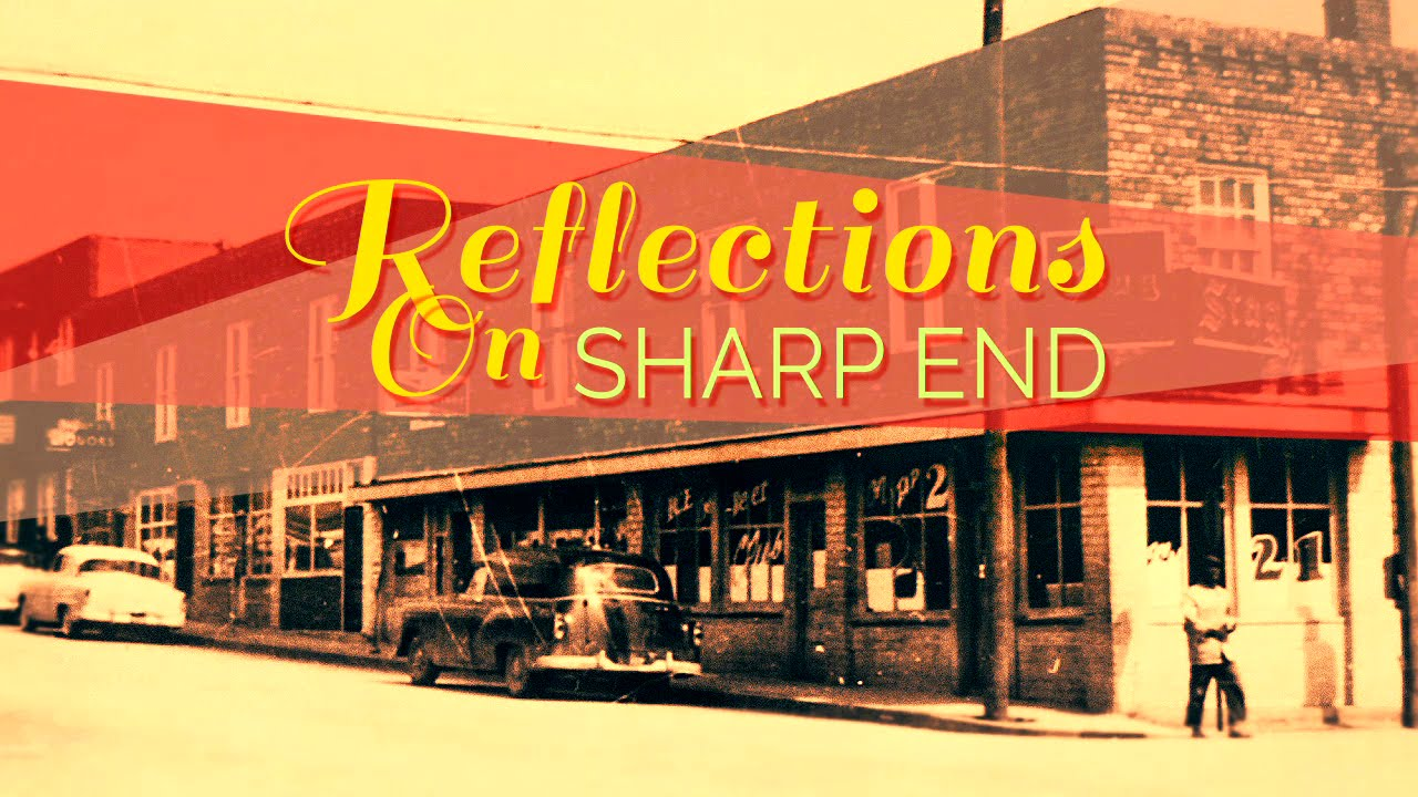 Reflections on Sharp End in Columbia, Missouri