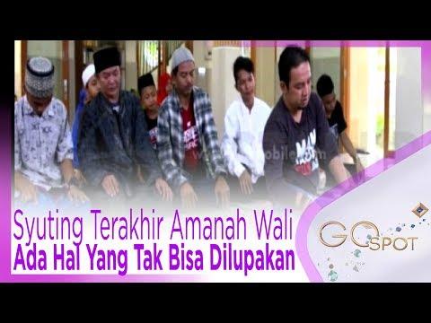 Syuting Terakhir Amanah Wali 2, Ada Hal Yang Tak Bisa Dilupakan Oleh Pemain – GOSPOT