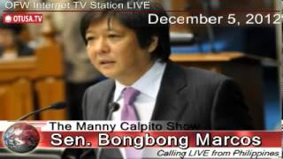 OFWs topic of Senator Bongbong Marcos on OTUSA.TV live interview_12/5/12_ The Manny Calpito Show