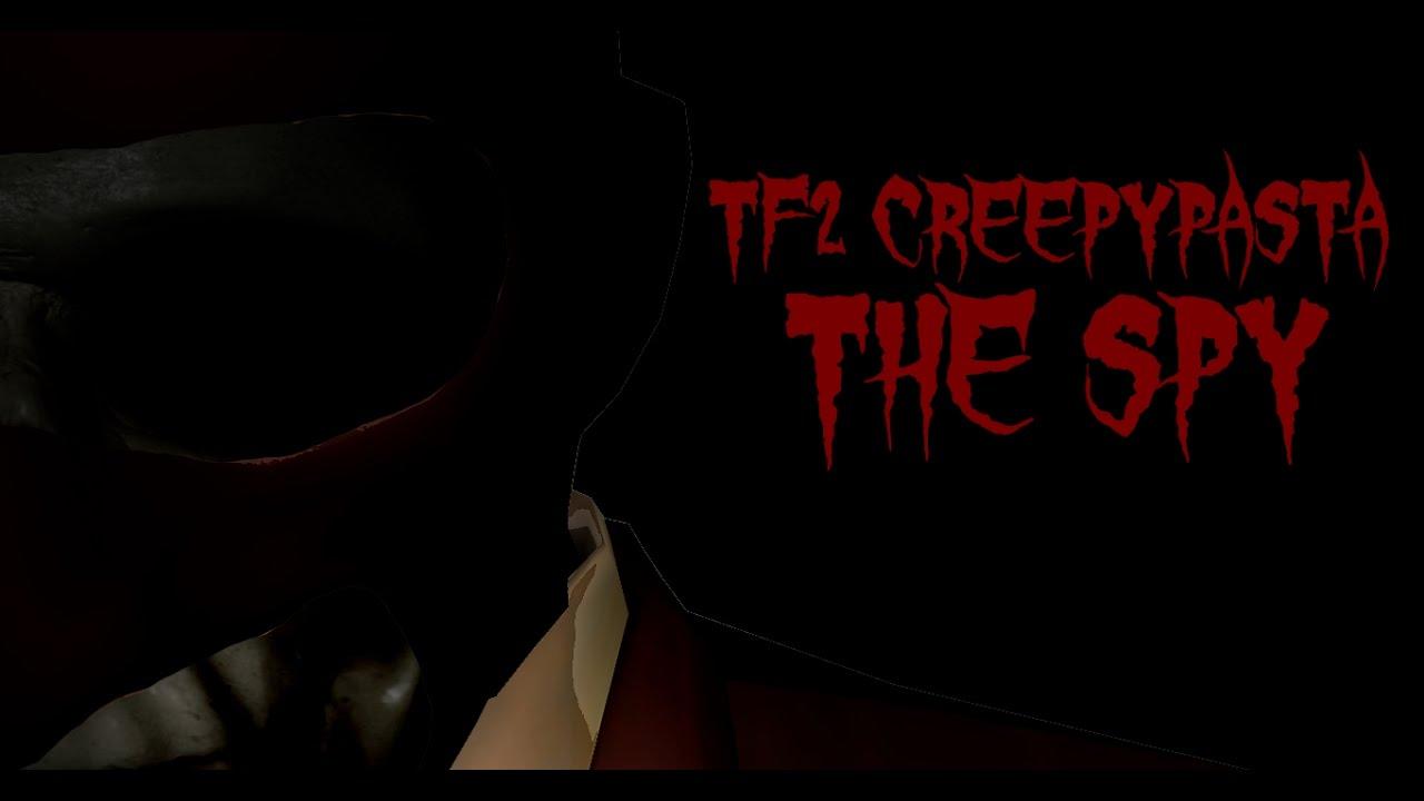 TF2 Creepypasta The Spy [ The Remake ]