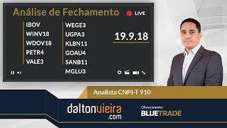 Análise - IBOV, WINV18, WDOV18, PETR4, VALE3, GOAU4, WEGE3 e SANB11 | 19.9.19 #dvfechamento