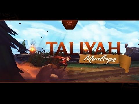 Tryout Taliyah - Montage