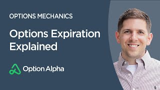 Options Expiration Explained