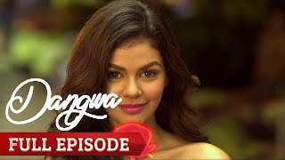 Dangwa | Full Episode 1