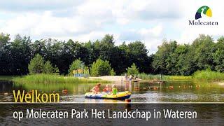 Welkom op Molecaten Park Het Landschap, Wateren, Drenthe