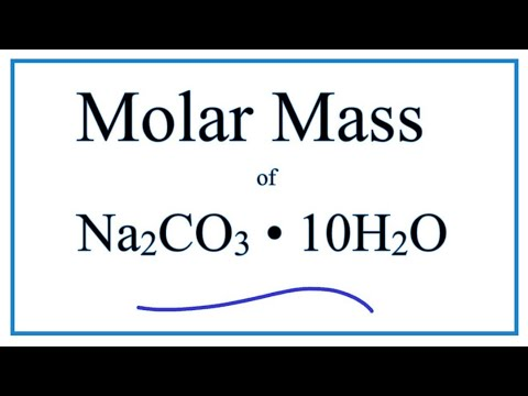 Molar Mass / Molecular Weight Of Na2CO3 • 10H2O : Sodium Carbonate Decahydrate
