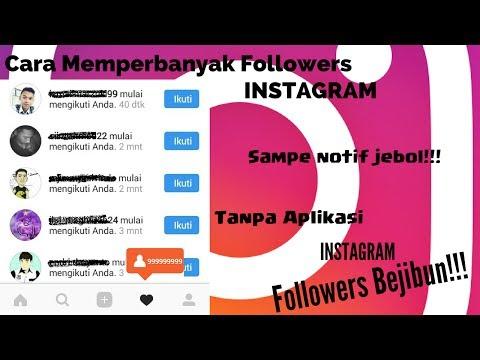 Cara Mendapatkan Banyak Followers Instagram TANPA APLIKASI Secara Gratis Aman Cepat dan Mudah