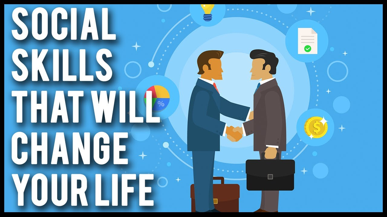 3 Skills That Will Change Your Social  Life