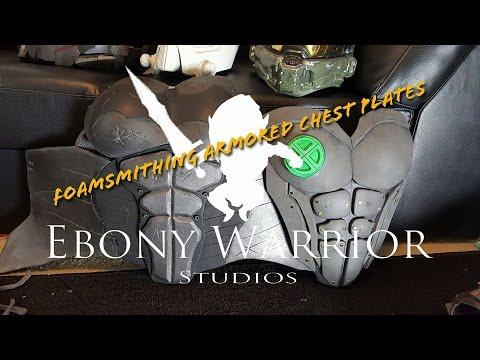 Ebony Warrior Studios: Foamsmithing Armored Chest Plates
