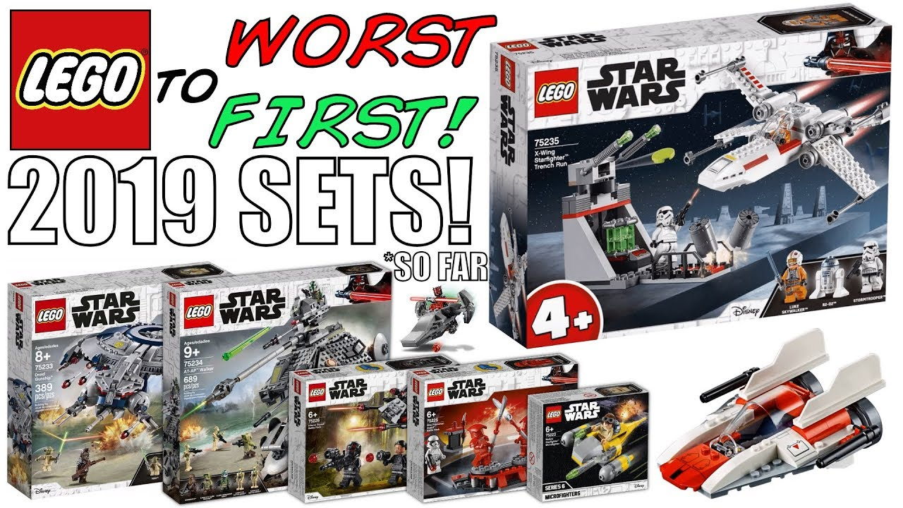 Lego Worst To First All Lego Star Wars 2019 Sets So Far Youtube
