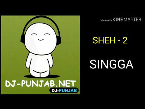 Sheh 2 Singga Full Mp3 Song Play Download Djpunjab